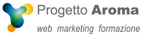 Progetto Aroma - web marketing formazione - www.progettoaroma.com